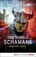 Vasily Mahanenko: Survival Quest: Der dunkle Schamane ★★★★★
