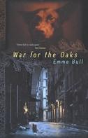 Emma Bull: War for the Oaks ★★★
