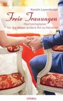 Kerstin Leyendecker: Freie Trauungen