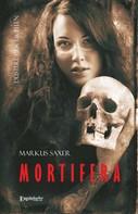 Markus Saxer: MORTIFERA ★★★★