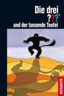 William Arden: Die drei ??? und der tanzende Teufel (drei Fragezeichen) ★★★★★