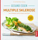 Dieter Pöhlau: Gesund essen Multiple Sklerose