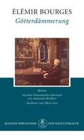 Elémir Bourges: Götterdämmerung