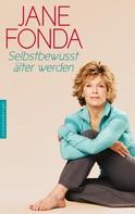 Jane Fonda: Selbstbewusst älter werden ★★★★