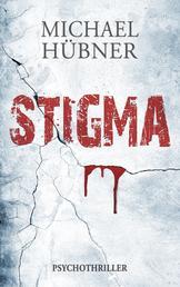 Stigma: Psychothriller