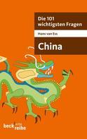 Hans van Ess: Die 101 wichtigsten Fragen - China ★★★★★