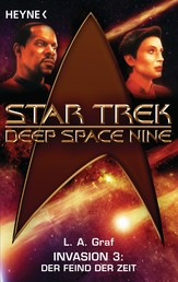 Star Trek - Deep Space Nine: Der Feind der Zeit - Invasion 3 - Roman