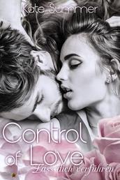 Control of Love: Lass dich verführen