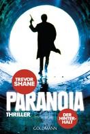 Trevor Shane: Paranoia ★★★★