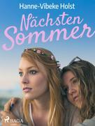 Hanne-Vibeke Holst: Nächsten Sommer - Jugendbuch