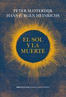 Hans-Jürgen Heinrichs: El Sol y la muerte