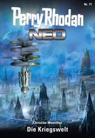 Christian Montillon: Perry Rhodan Neo 71: Die Kriegswelt ★★★★