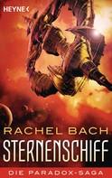 Rachel Bach: Sternenschiff ★★★★