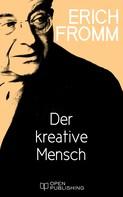 Erich Fromm: Der kreative Mensch ★★★