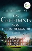 Robert Goddard: Das Geheimnis von Trennor Manor ★★★★
