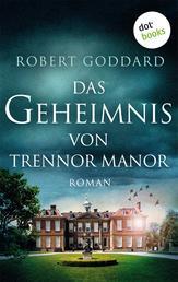 Das Geheimnis von Trennor Manor - Roman