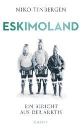 Eskimoland - Ein Bericht aus der Arktis