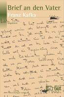 Franz Kafka: Brief an den Vater ★★★★