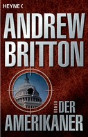 Andrew Britton: Der Amerikaner ★★★★