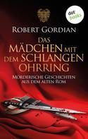 Robert Gordian: Das Mädchen mit dem Schlangenohrring ★★★★