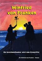 Michael Sohmen: Winfried von Franken