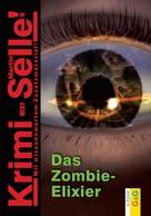 Martin Selle: CodeName SAM: Das Zombie-Elixir