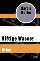 Marcia Muller: Giftige Wasser ★★★★