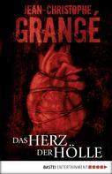 Jean-Christophe Grangé: Das Herz der Hölle ★★★★