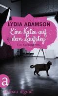 Lydia Adamson: Eine Katze auf dem Laufsteg ★★★★
