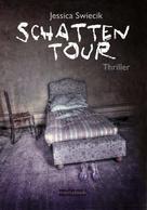 Jessica Swiecik: Schattentour ★★★★