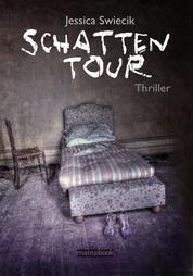 Schattentour - Thriller