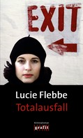 Lucie Flebbe: Totalausfall ★★★★★