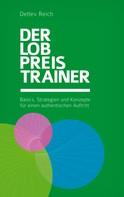 Detlev Reich: Der Lobpreis-Trainer