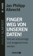 Jan Philipp Albrecht: Finger weg von unseren Daten! ★★★