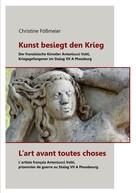 Christine Fößmeier: Kunst besiegt den Krieg - L'art avant toutes choses