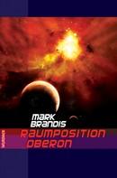 Mark Brandis: Mark Brandis - Raumposition Oberon ★★★★★