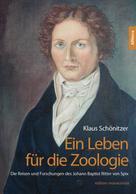 Klaus Schönitzer: Ein Leben für die Zoologie
