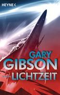 Gary Gibson: Lichtzeit ★★★★