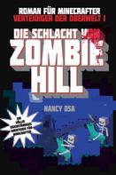 Nancy Osa: Verteidiger der Oberwelt 1 - Die Schlacht von Zombie-Hill ★★★★