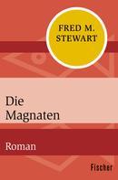 Fred M. Stewart: Die Magnaten ★★★★