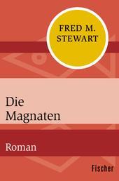 Die Magnaten - Roman