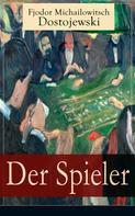 Fjodor Dostojewski: Der Spieler ★★★★★