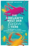 Frank Nischk: Die fabelhafte Welt der fiesen Tiere ★★★★★