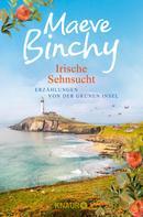 Maeve Binchy: Irische Sehnsucht ★★★★