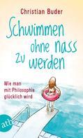 Christian Buder: Schwimmen ohne nass zu werden ★★★