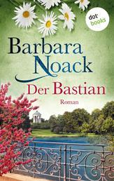 Der Bastian - Roman
