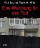 Mitri Suchoj: Eine Wohnung für den Tod