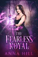 Anna Hill: The Fearless Royal ★★★★★