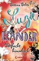 Bettina Belitz: Luzie & Leander 1 - Verflucht himmlisch ★★★★