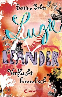Luzie & Leander 1 - Verflucht himmlisch